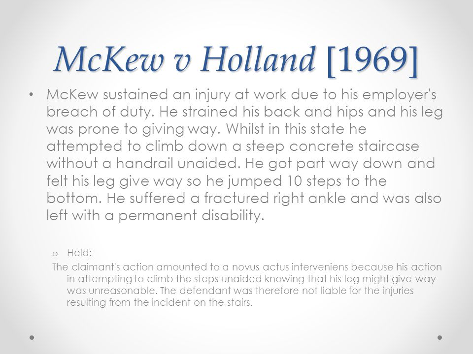 McKew v Holland [1969]
